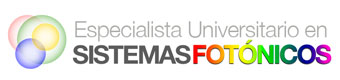 ESPECIALISTA UNIVERSITARIO EN SISTEMAS FOTONICOS